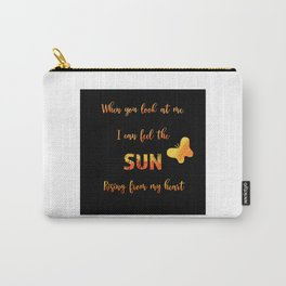 When you look at me - love quote Carry-All Pouch