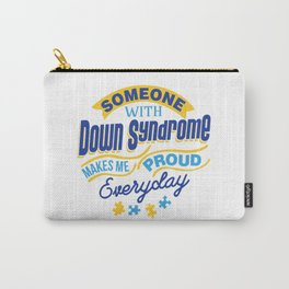 Down Syndrome Awareness Support Trisomy 21 Gift Carry-All Pouch