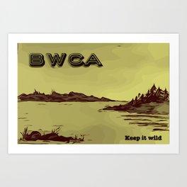 Boundary Waters (BWCA) - Keep it Wild Art Print