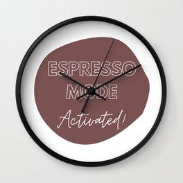 Espresso Mode Activated Wall Clock