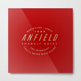 Anfield Quotes Metal Print