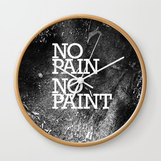 No Pain, No paint Wall Clock