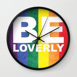 Be Loverly Wall Clock