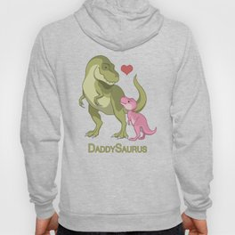 DaddySaurus T-Rex Father & Baby Girl Dinosaurs Hoody