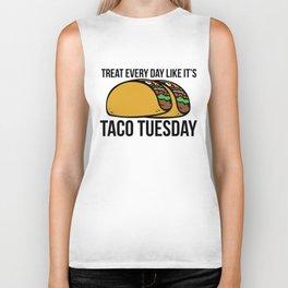 Treat every day like it's taco tuesday Biker Tank