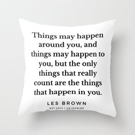 28     Les Brown  Quotes   190824 Throw Pillow