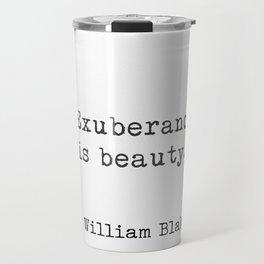 Quote William Blake Travel Mug