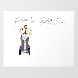 Paul Blart Art Print