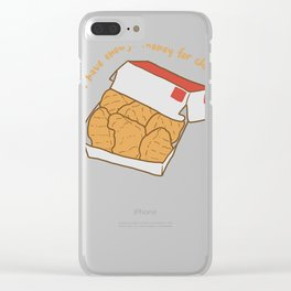 I Don't Have Enough Money For Chicken Nuggets Clear iPhone Case