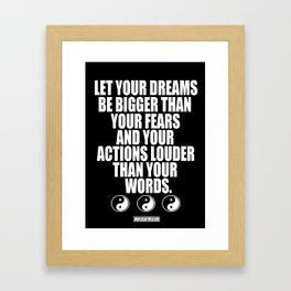 Dreams and Actions Framed Art Print