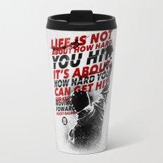 HOW HARD YOU HIT Travel Mug