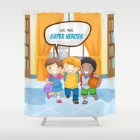 super heroes Shower Curtains featuring We are Super Heroes by youngmindz