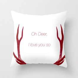 Oh Deer, I love you so Throw Pillow