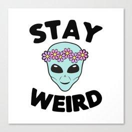 Stay Weird Alien Head Canvas Print