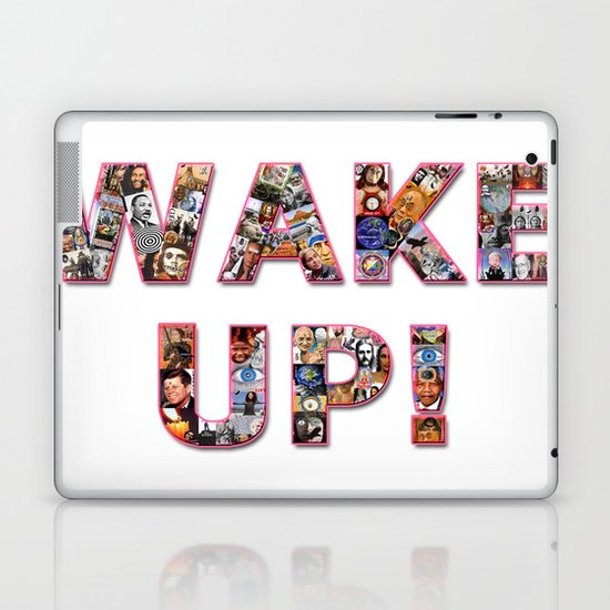 WAKE UP!  Laptop & iPad Skin