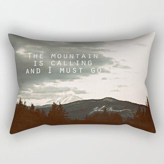 The Mountain is Calling Rectangular Pillow