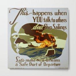 Vintage poster - Let's Make New Orleans a Safe Port of Departure Metal Print