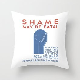 Shame May Be Fatal -- WPA Poster Throw Pillow