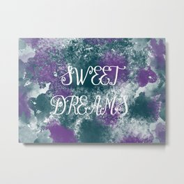 Sweet Dreams Paint Splatter Metal Print