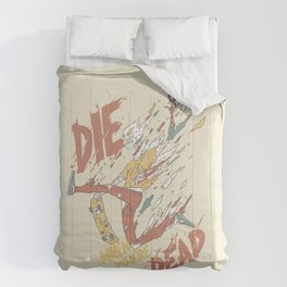 Die When You're Dead Comforters
