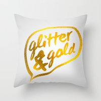 gold glitter Throw Pillows featuring Glitter and Gold by Berberism