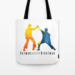 Dayman, Fighter of the Nightman Tote Bag