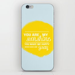 You Are My Sunshine - Child's Art Print iPhone Skin