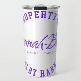 Property of Shelby Hannah Travel Mug