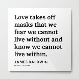 24     |James Baldwin Quotes |  200626 | Black Writers | Motivation Quotes For Life Metal Print