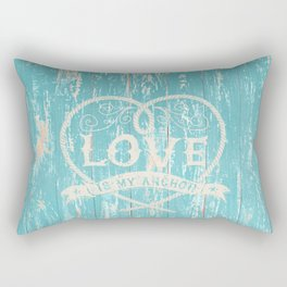 Maritime Design- Love is my anchor on aqua grunge wood background Rectangular Pillow