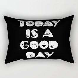 Today Is A Good Day! Rectangular Pillow