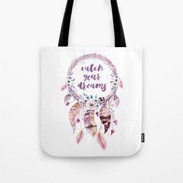 Dreamcatcher, catch your dreams Tote Bag