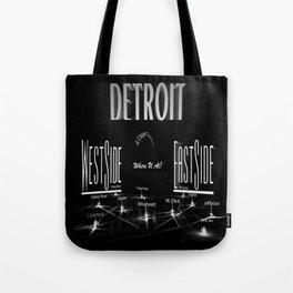 Detroit - Eastside/Westside - Where U at? Tote Bag