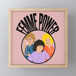 Femme power from 9 to 5 Framed Mini Art Print