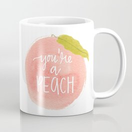You're a Peach Watercolor Painting Coffee Mug