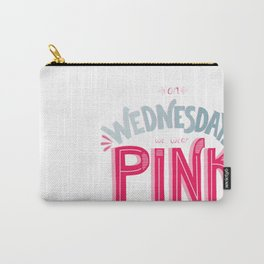 Pink Wednesdays Carry-All Pouch