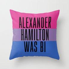 Alexander Hamilton Was Bi Throw Pillow