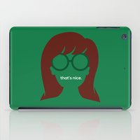 """daria iPad Cases featuring The Daria - """"That's Nice"""" by Stevie NYC"""