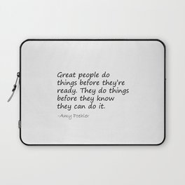 Amy Poehler Quote - Great People Laptop Sleeve
