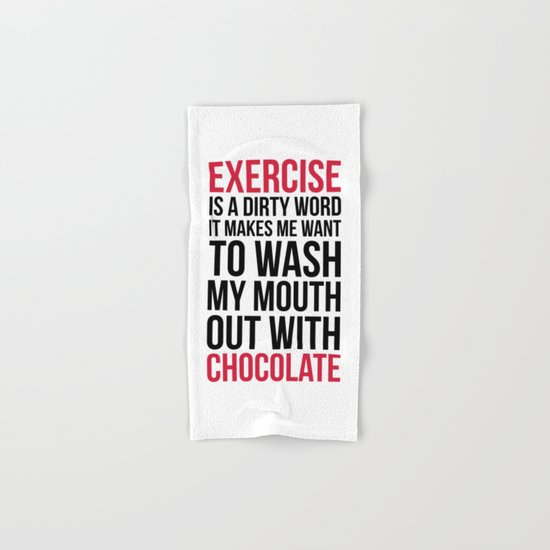 Exercise & Chocolate Funny Quote Hand & Bath Towel