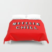 netflix Duvet Covers featuring NETFLIX AND CHILL by I Love Decor