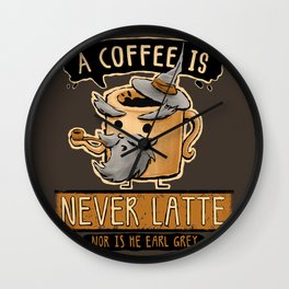 A Coffee is Never Latte Wall Clock