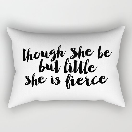 Though She Be But Little She Is Fierce black and white typography poster home decor bedroom wall art by themotivatedtype