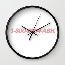When men explain things to me Wall Clock