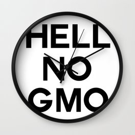 HELL NO GMO Wall Clock