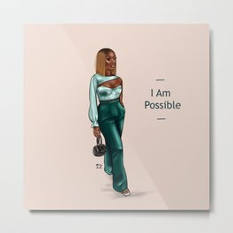 You, girl, possible Metal Print