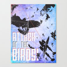 Attack of The Birds! Canvas Print