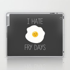 I Hate Fry-Days Laptop & iPad Skin