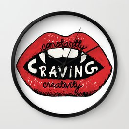 Constantly Craving Creativity Wall Clock