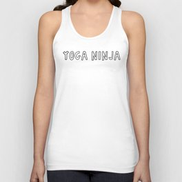 Yoga Ninja: a funny, playful, typographic piece in black and white Unisex Tank Top